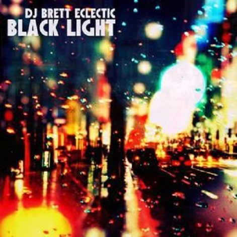 DJ Brett Eclectic Black Light