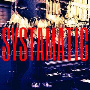DJ Brett Eclectic: Systamatic