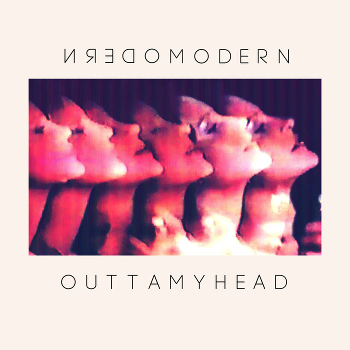 modernmodern_outta my head